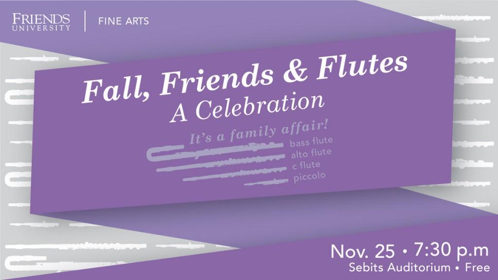 Fall, Friends & Flutes